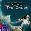 Le Reve, Le Reve Theater, Las Vegas
