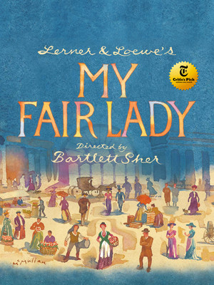 My Fair Lady at Proctors Theatre Mainstage
