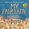 My Fair Lady, Mortensen Hall Bushnell Theatre, Hartford