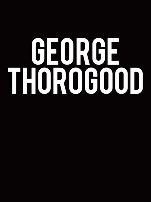 George Thorogood, State Theatre, New Brunswick
