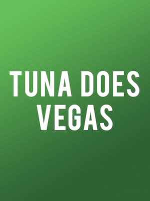 Tuna Does Vegas Poster