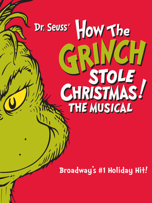 How The Grinch Stole Christmas, Wang Theater, Boston