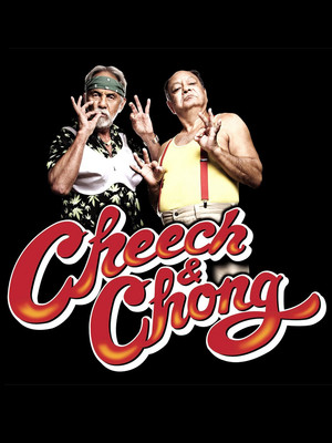 Cheech & Chong at Theatre Maisonneuve