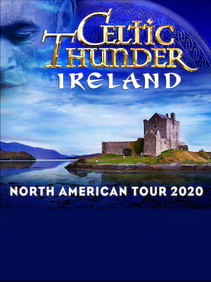 Celtic Thunder at Hackensack Meridian Health Theatre