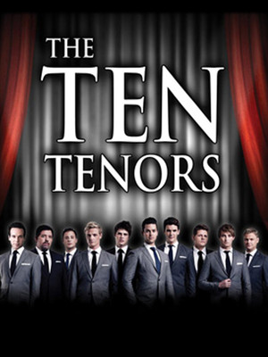 The Ten Tenors, Popejoy Hall, Albuquerque