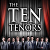 The Ten Tenors, Grand Theatre, Appleton