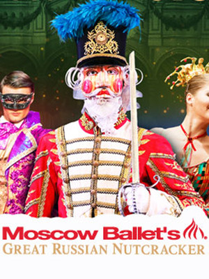 Moscow Ballet's Great Russian Nutcracker at Mcfarlin Auditorium
