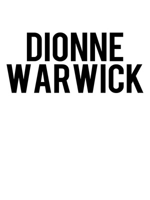 Dionne Warwick, Saban Theater, Los Angeles