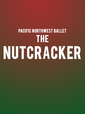 Pacific Northwest Ballet - The Nutcracker at McCaw Hall