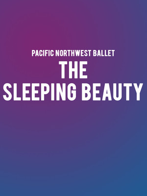 Pacific Northwest Ballet - The Sleeping Beauty Poster
