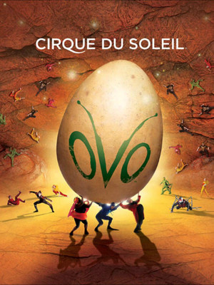 Cirque Du Soleil Ovo, Royal Farms Arena, Baltimore