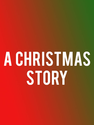 A Christmas Story at Mortensen Hall - Bushnell Theatre