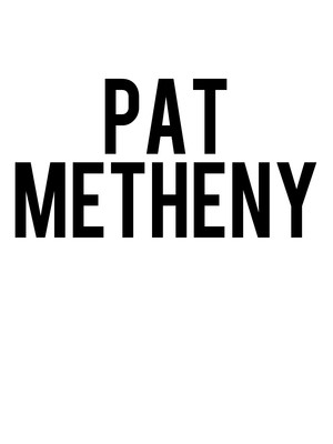 Pat Metheny, Hart Theatre, Albany