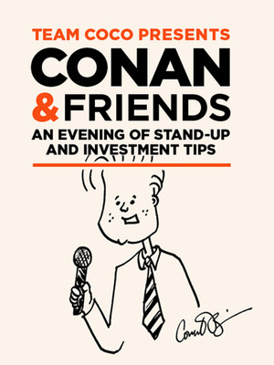 Conan O'Brien and Friends Poster