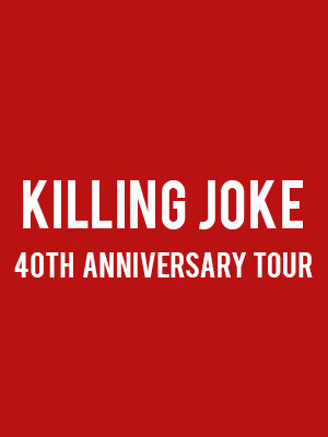 Killing Joke at Baltimore Soundstage