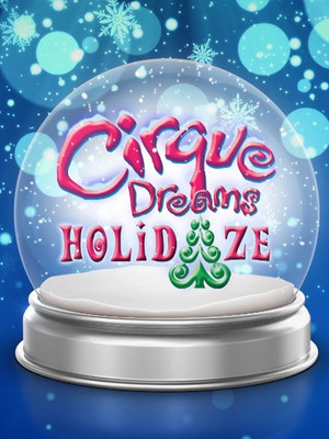 Cirque Dreams Holidaze, Saenger Theatre, New Orleans