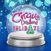 Cirque Dreams Holidaze, VBC Mark C Smith Concert Hall, Huntsville