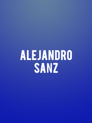 Alejandro Sanz at Rosemont Theater