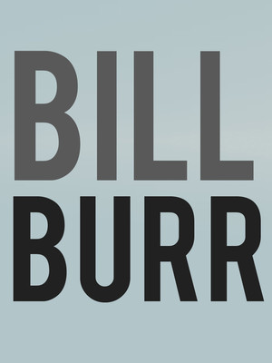 Bill Burr, The Chicago Theatre, Chicago