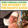 Sisters Christmas Catechism, The Playhouse, St. Louis