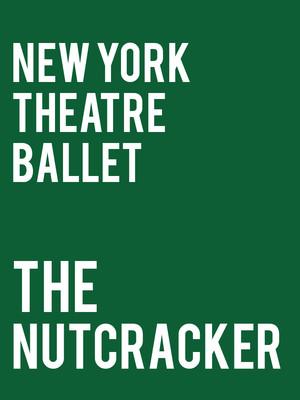 New York Theatre Ballet - The Nutcracker Poster