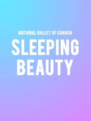 National Ballet Of Canada: The Sleeping Beauty at Kennedy Center Opera House