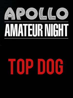 Amateur Night At The Apollo: Top Dog Poster
