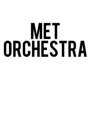 The Met Orchestra, Isaac Stern Auditorium, New York