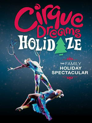 Cirque Dreams: Holidaze at Fabulous Fox Theater