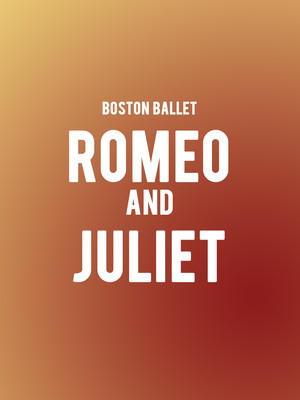 Boston Ballet Romeo and Juliet, Boston Opera House, Boston