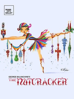 Miami City Ballet: George Balanchine's The Nutcracker Poster