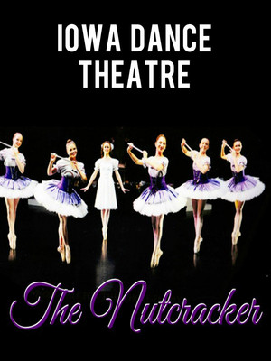Iowa Dance Theatre - The Nutcracker Poster