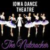 Iowa Dance Theatre The Nutcracker, Des Moines Civic Center, Des Moines