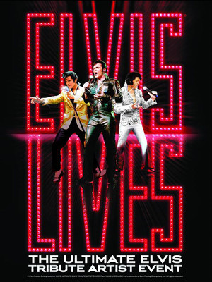 Elvis Lives, Hanover Theatre for the Performing Arts, Worcester