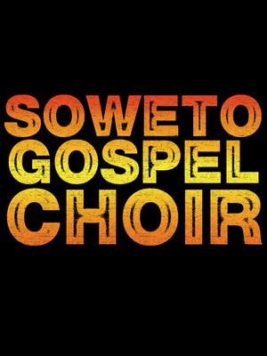 Soweto Gospel Choir, Parker Playhouse, Fort Lauderdale