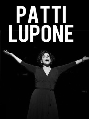 Patti Lupone, Mccallum Theatre, Palm Desert