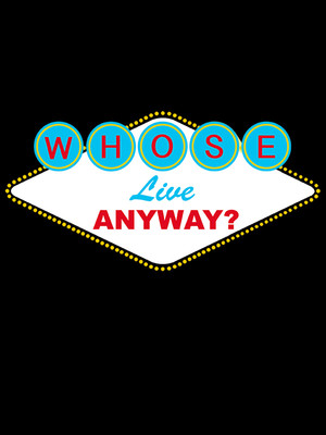 Whose Live Anyway? Poster