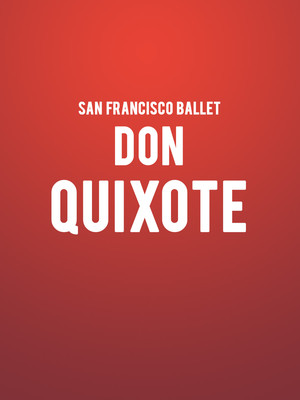 San Francisco Ballet Don Quixote, War Memorial Opera House, San Francisco