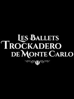 Les Ballets Trockadero De Monte Carlo at Yardley Hall