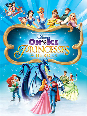Disney On Ice: Princesses and Heroes Poster