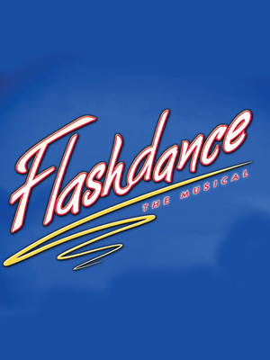 Flashdance at Orpheum Theater