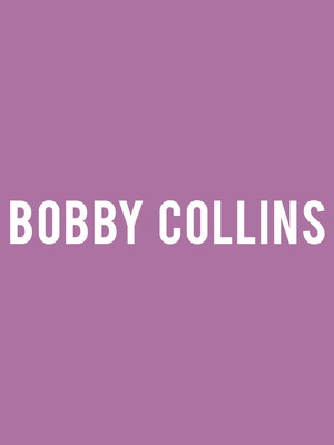 Bobby Collins at Hackensack Meridian Health Theatre