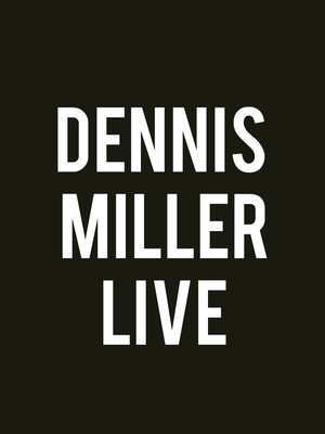 Dennis Miller at Riverside Theatre