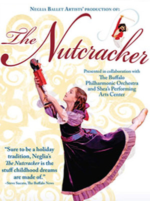 Neglia Ballet The Nutcracker, Sheas Buffalo Theatre, Buffalo