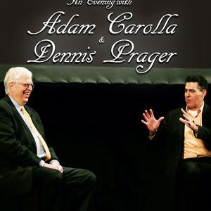 Adam Carolla & Dennis Prager Poster