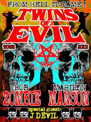 Twins of Evil Tour: Rob Zombie & Marilyn Manson Poster