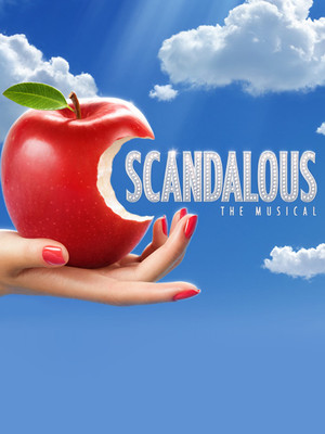 Scandalous: The Musical Poster