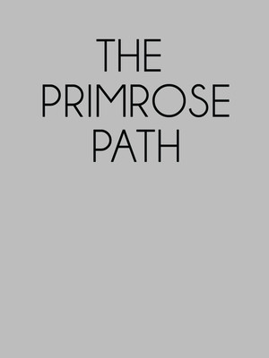 The Primrose Path at Wurtele Thrust Stage