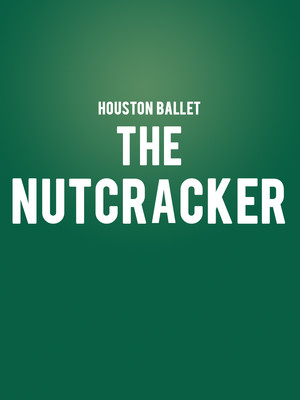 Houston Ballet - The Nutcracker Poster