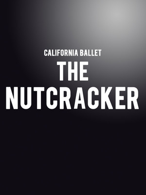 California Ballet - The Nutcracker Poster